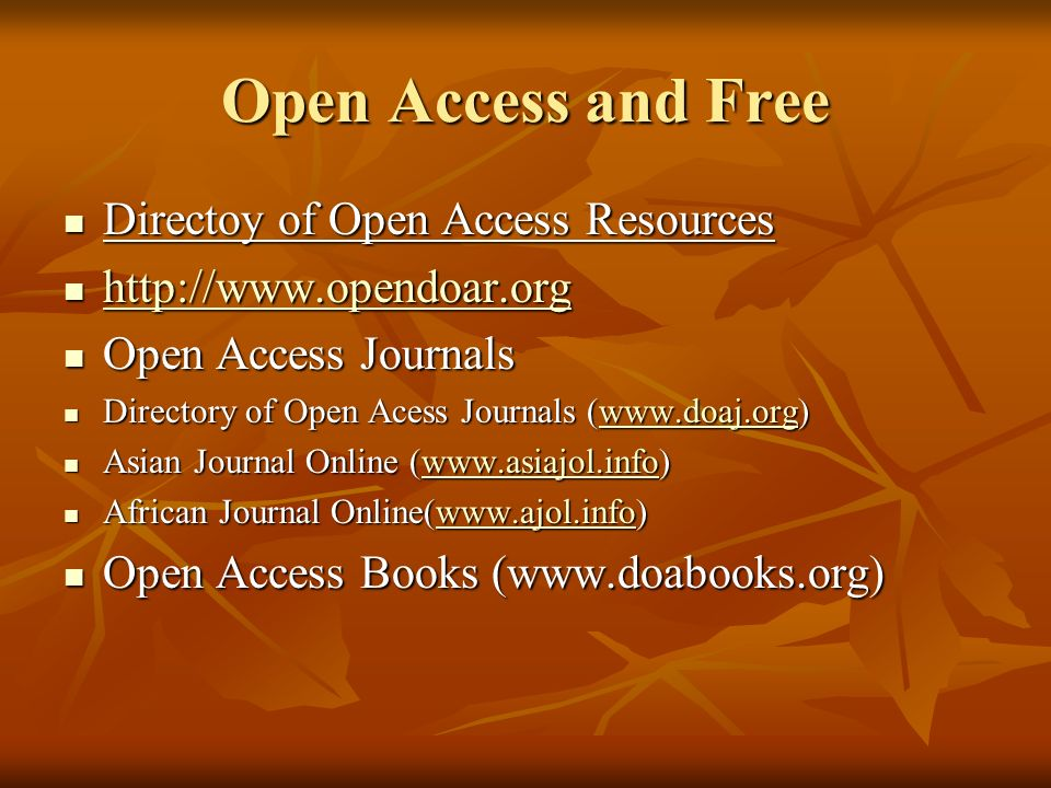 Open Access and Free Directoy of Open Access Resources
