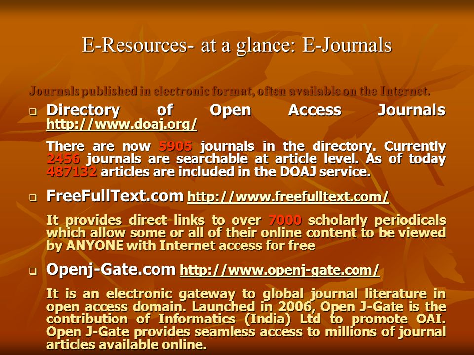 E-Resources- at a glance: E-Journals