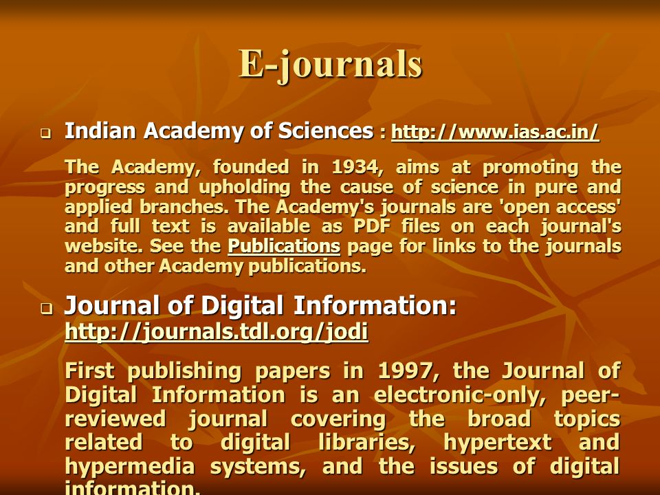 E-journals Indian Academy of Sciences : http://www.ias.ac.in/