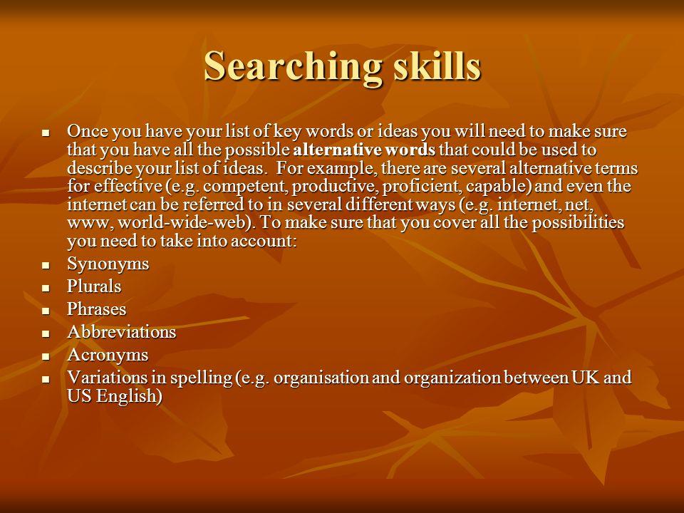 Searching skills