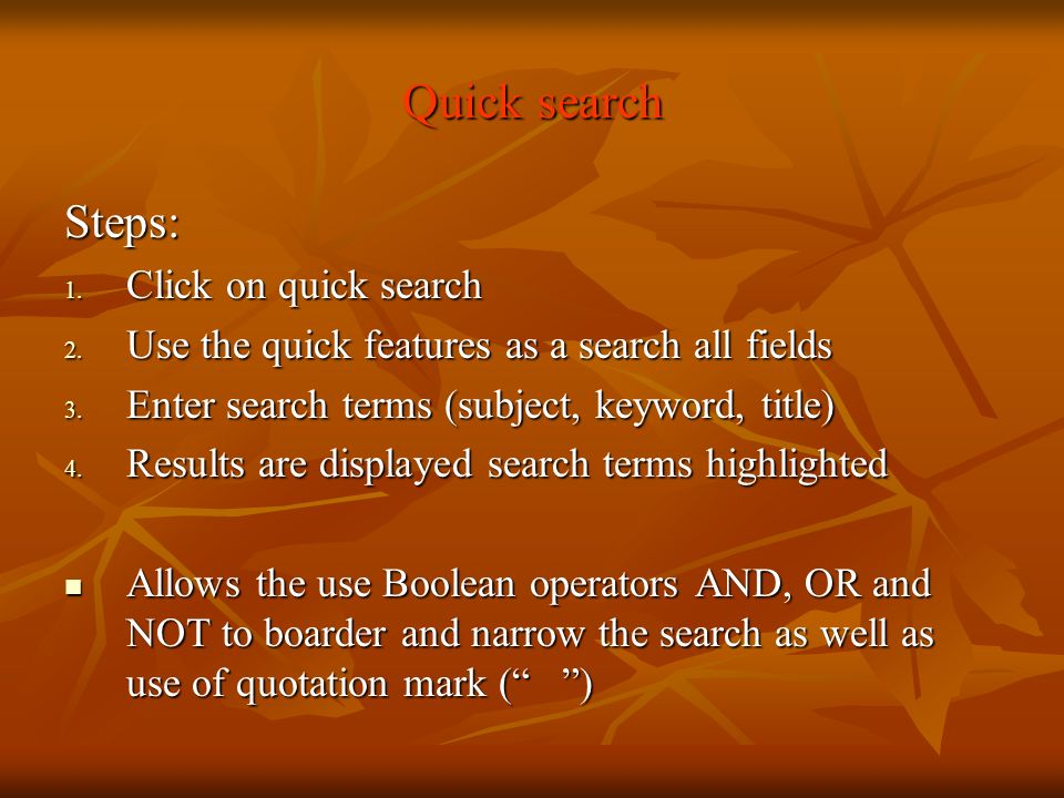 Quick search Steps: Click on quick search