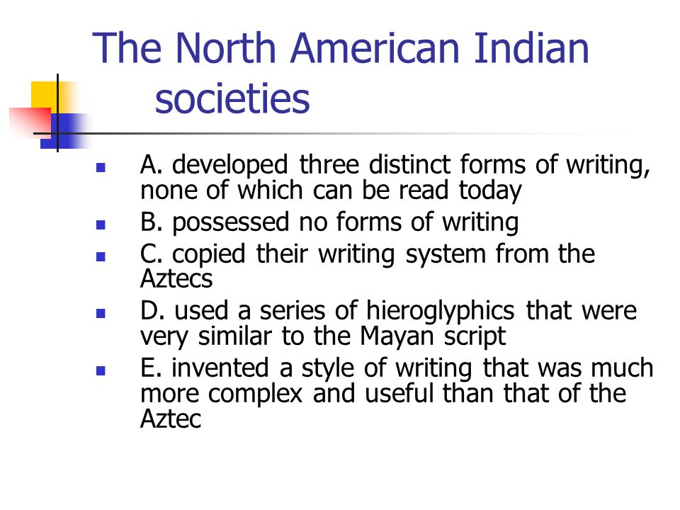 The North American Indian societies