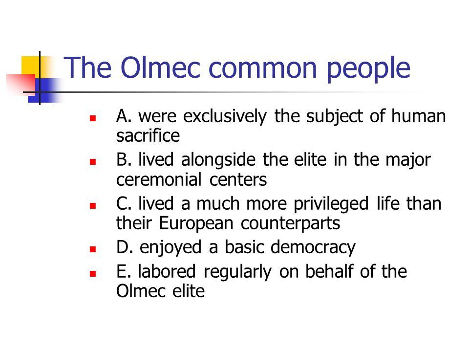 The Olmec common people