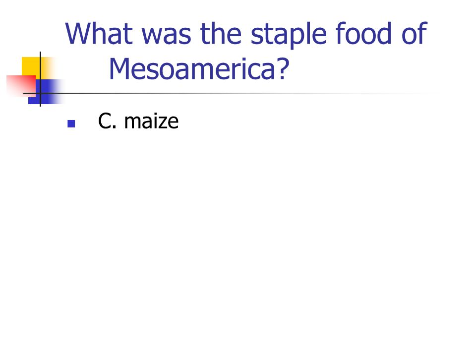 What was the staple food of Mesoamerica