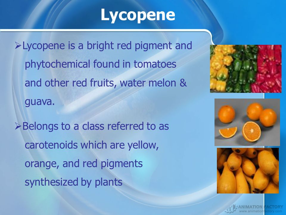 Lycopene Lycopene is a bright red pigment and phytochemical found in tomatoes and other red fruits, water melon & guava.