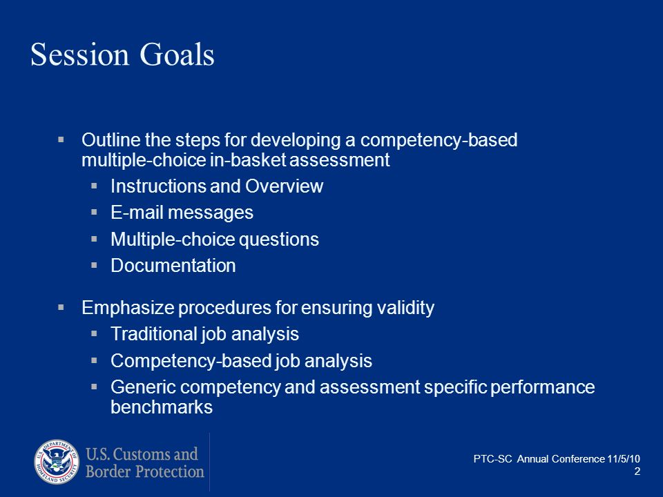 Session GoalsOutline the steps for developing a competency-based multiple-choice in-basket assessment.
