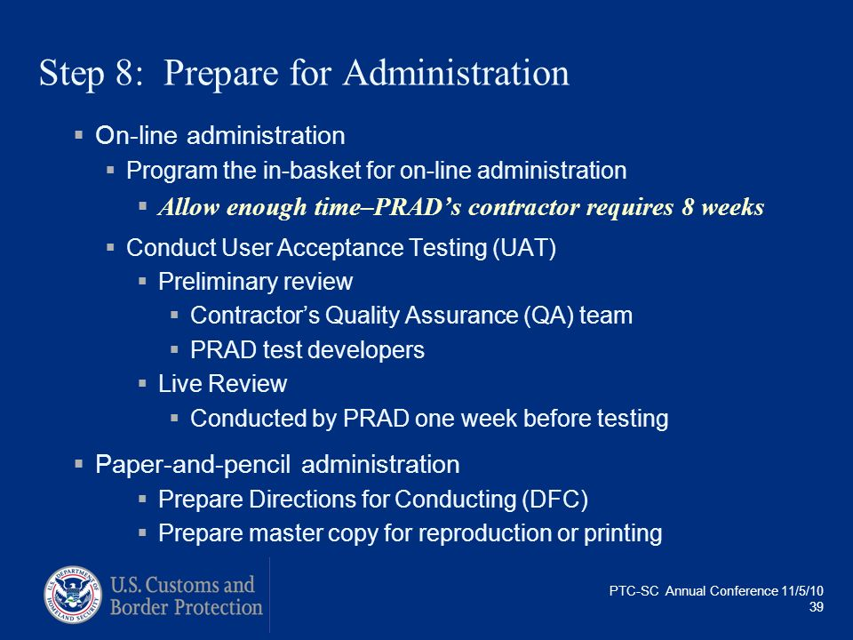 Step 8: Prepare for Administration