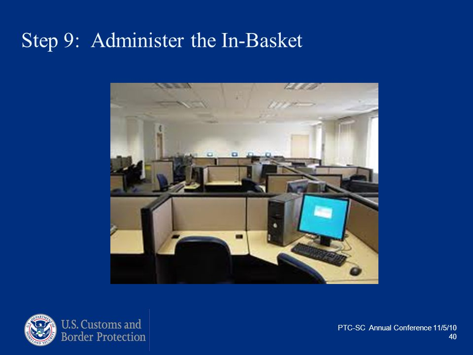 Step 9: Administer the In-Basket