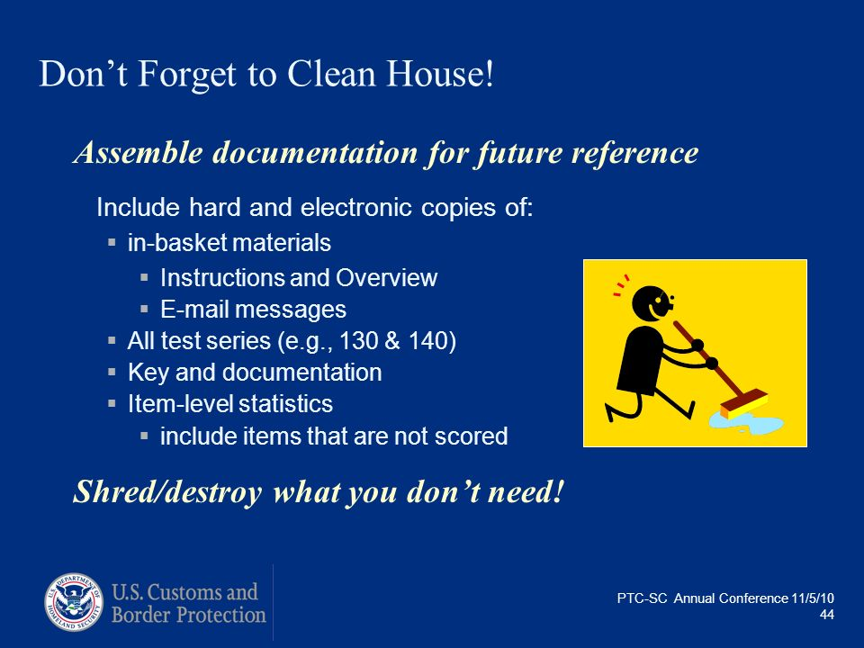 Don't Forget to Clean House!