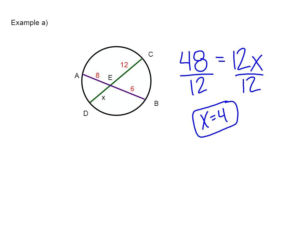 Example a) D A C B E 12 8 6 x