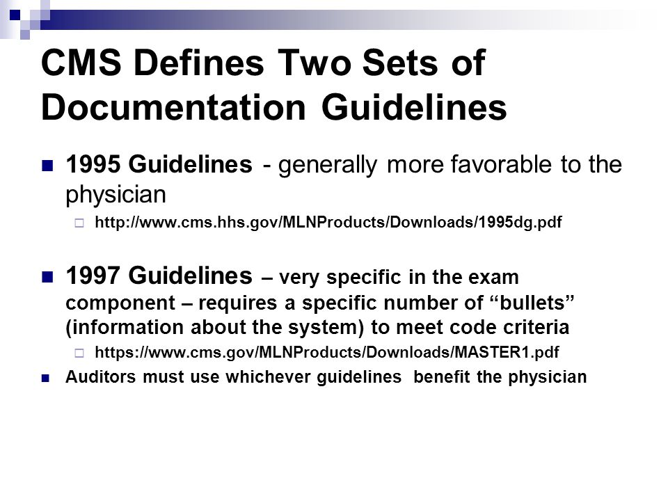 CMS Defines Two Sets of Documentation Guidelines