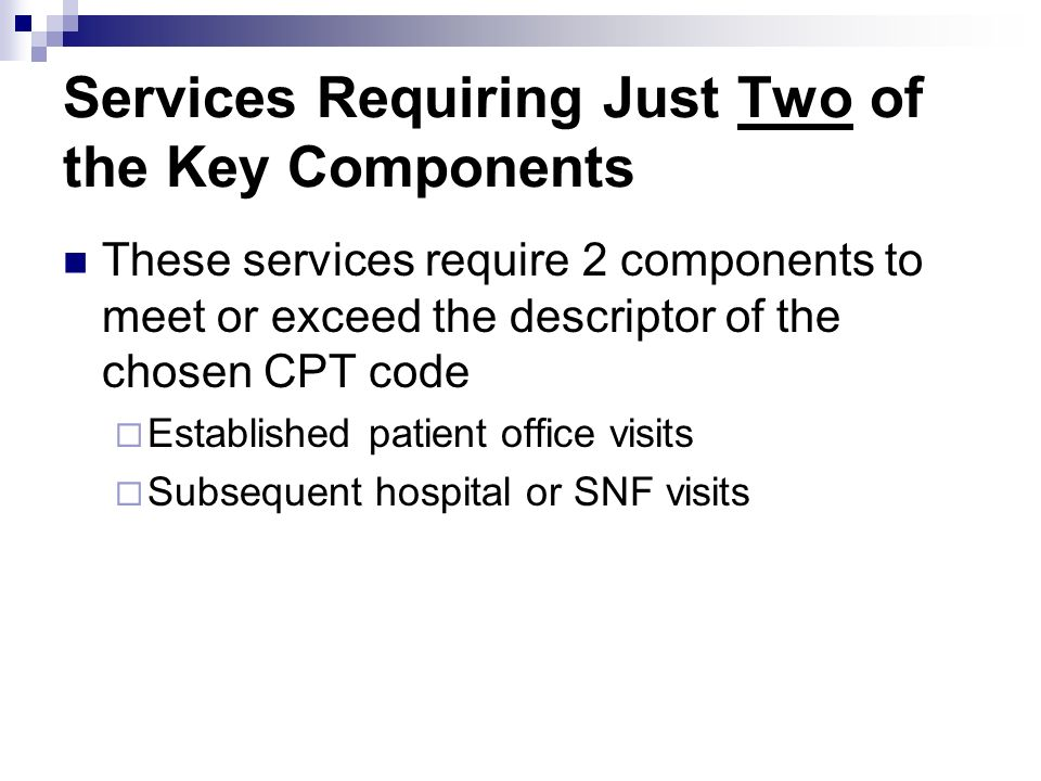 Services Requiring Just Two of the Key Components