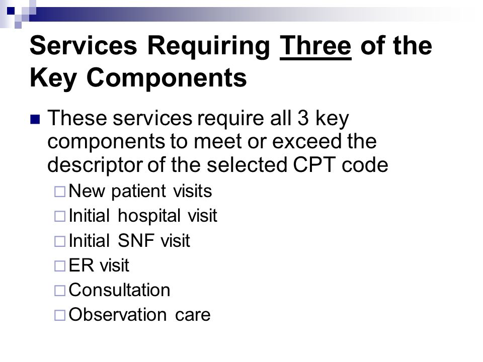 Services Requiring Three of the Key Components