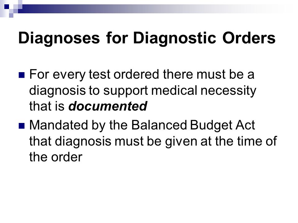 Diagnoses for Diagnostic Orders