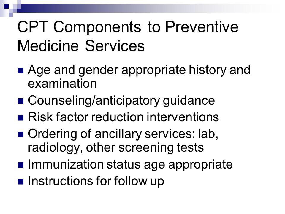 CPT Components to Preventive Medicine Services
