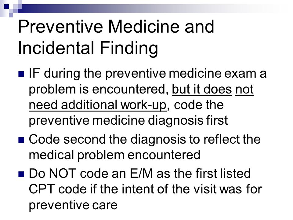 Preventive Medicine and Incidental Finding