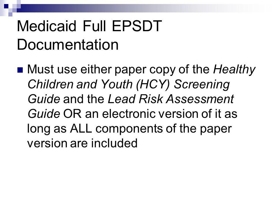 Medicaid Full EPSDT Documentation