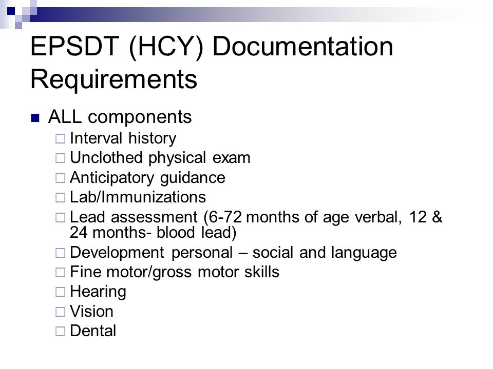 EPSDT (HCY) Documentation Requirements