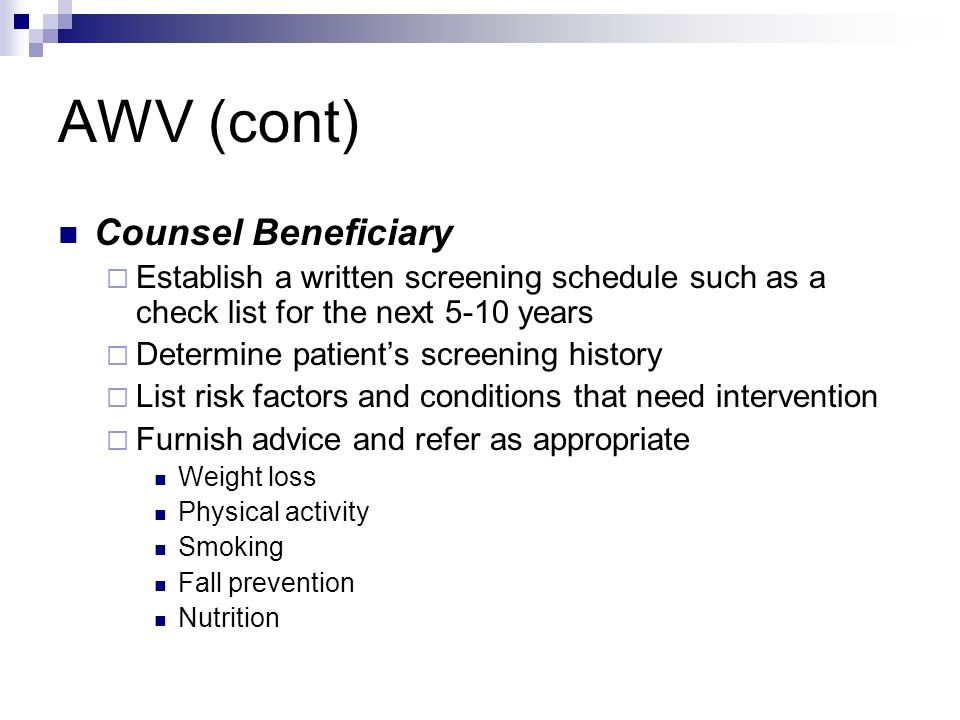 AWV (cont) Counsel Beneficiary