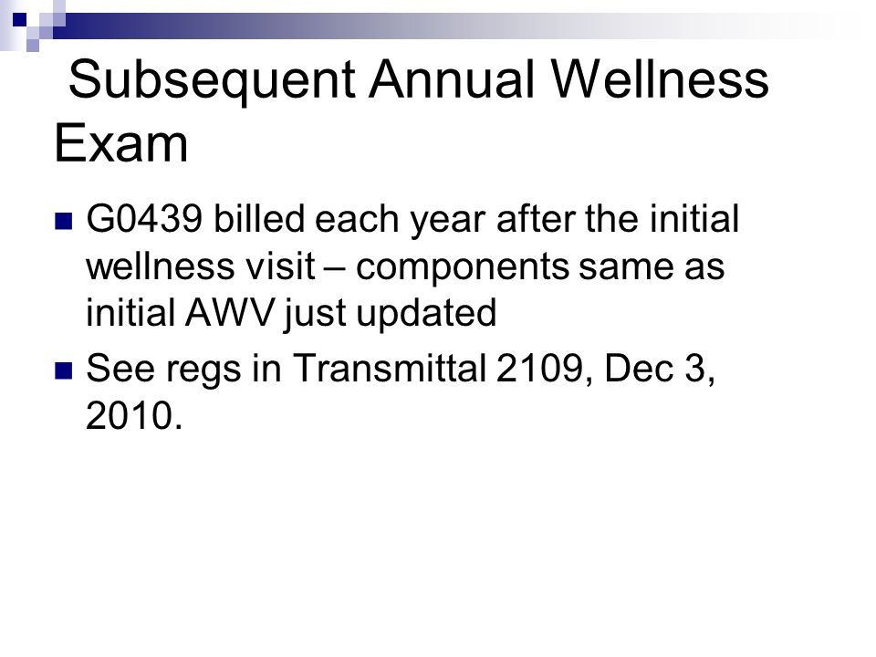 Subsequent Annual Wellness Exam