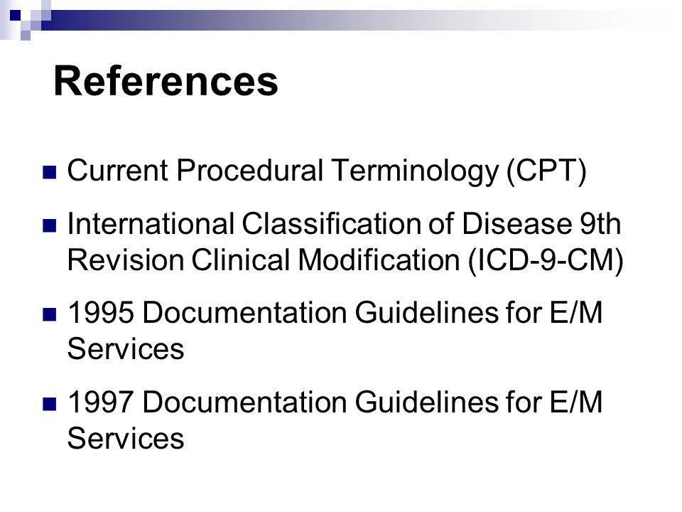 References Current Procedural Terminology (CPT)