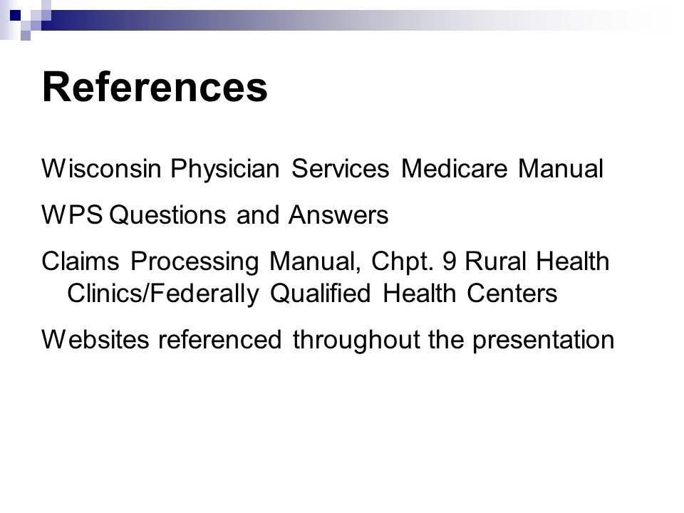 References Wisconsin Physician Services Medicare Manual