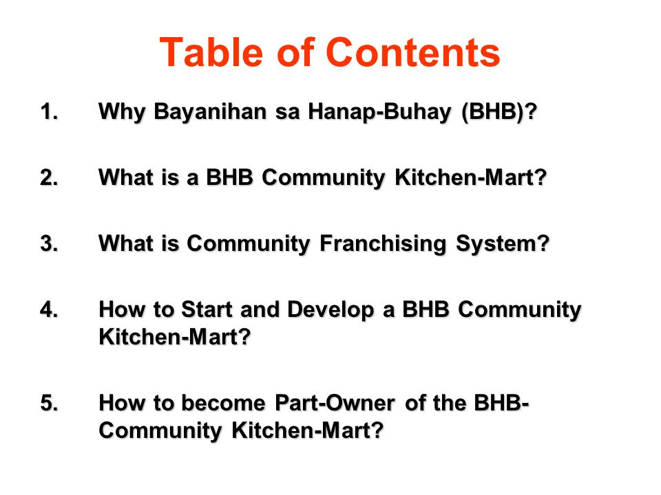 Table of Contents Why Bayanihan sa Hanap-Buhay (BHB)