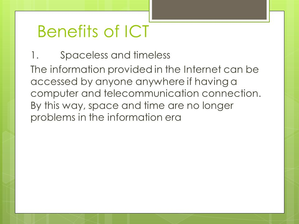 Benefits of ICT