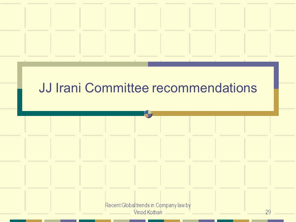 JJ Irani Committee recommendations