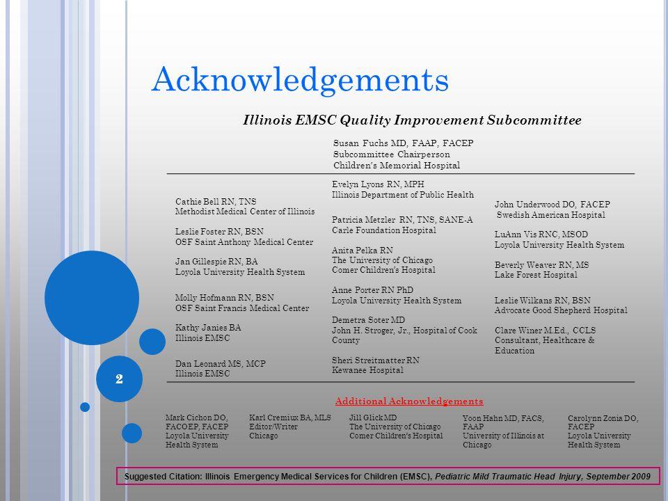 Acknowledgements Illinois EMSC Quality Improvement Subcommittee 2 2 2