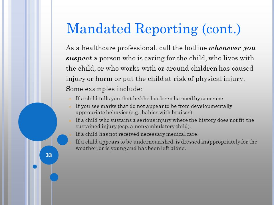Mandated Reporting (cont.)