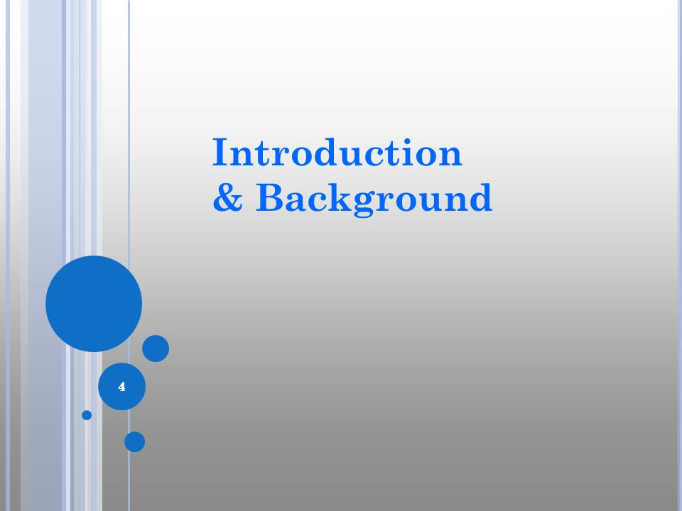 Introduction & Background