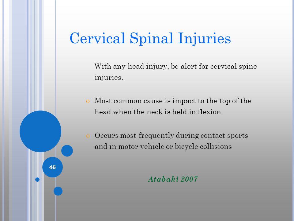 Cervical Spinal Injuries