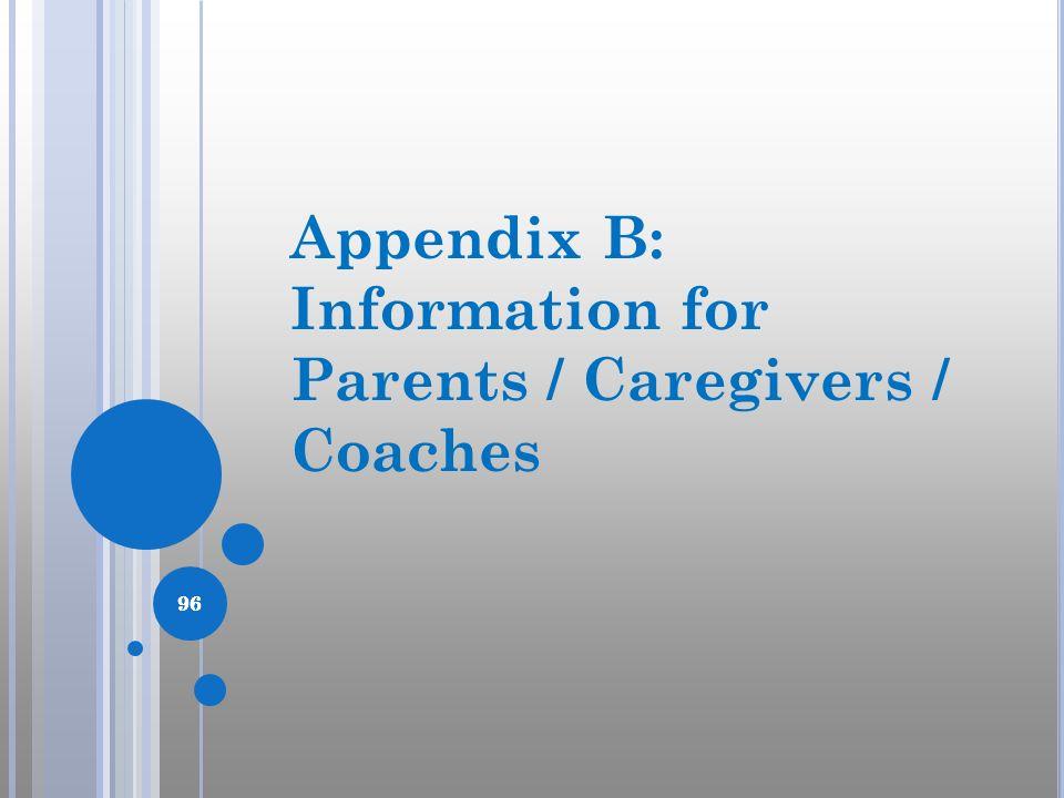 Information for Parents / Caregivers / Coaches