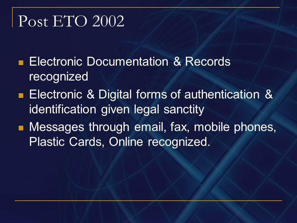 Post ETO 2002 Electronic Documentation & Records recognized
