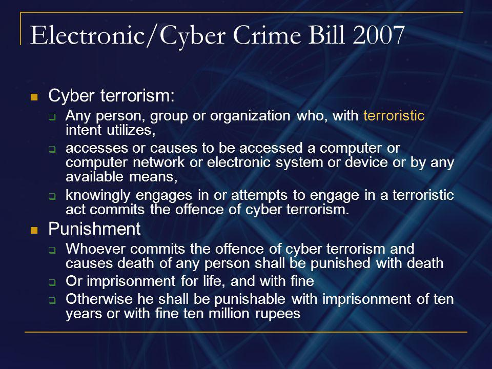 Electronic/Cyber Crime Bill 2007