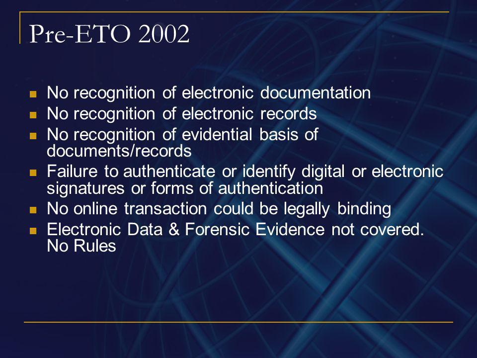 Pre-ETO 2002 No recognition of electronic documentation