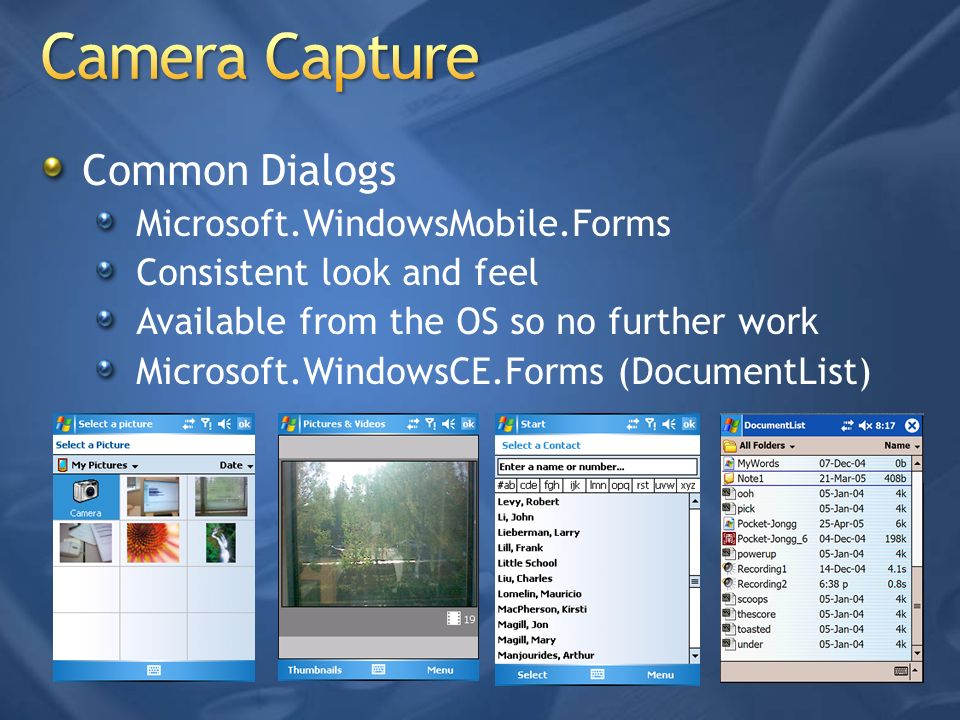 Camera Capture Common Dialogs Microsoft.WindowsMobile.Forms
