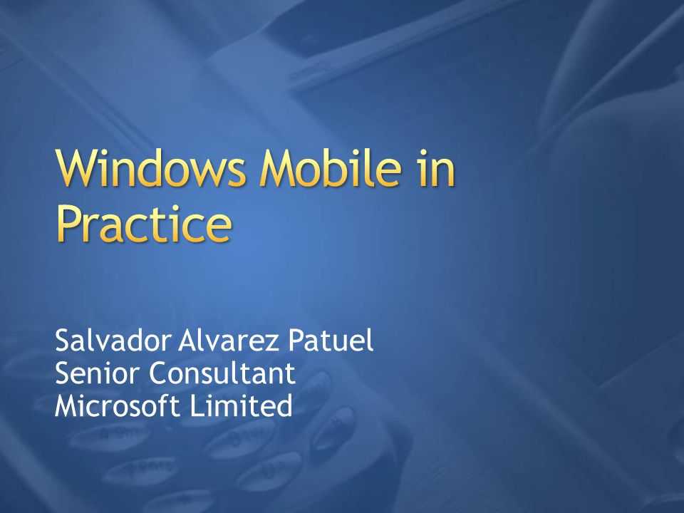 Windows Mobile in Practice