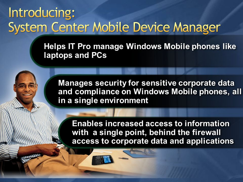 Introducing: System Center Mobile Device Manager
