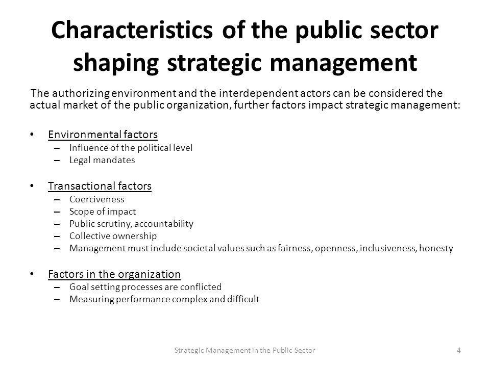 Characteristics of the public sector shaping strategic management
