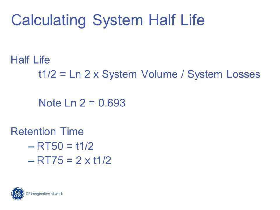 Calculating System Half Life