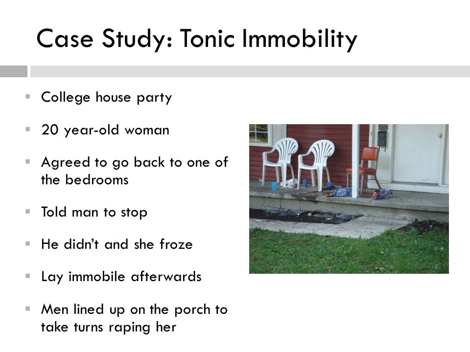 Case Study: Tonic Immobility