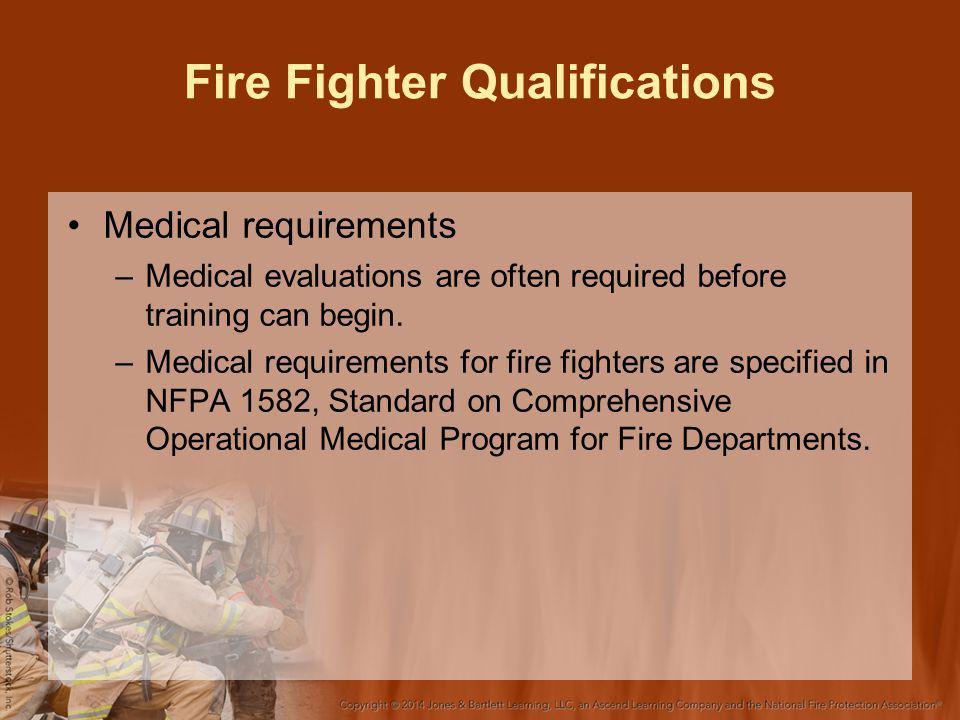 Fire Fighter Qualifications