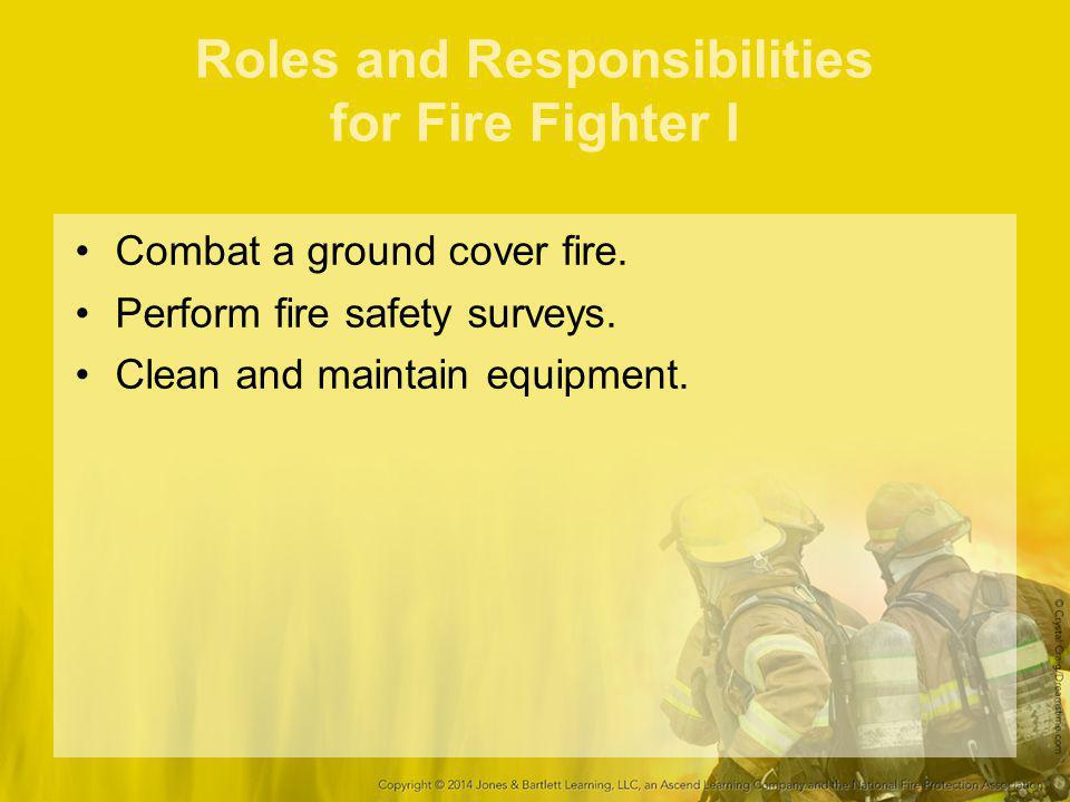 Roles and Responsibilities for Fire Fighter I