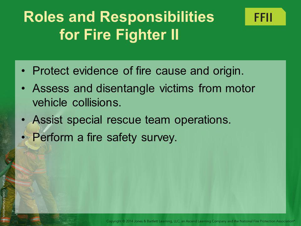 Roles and Responsibilities for Fire Fighter II