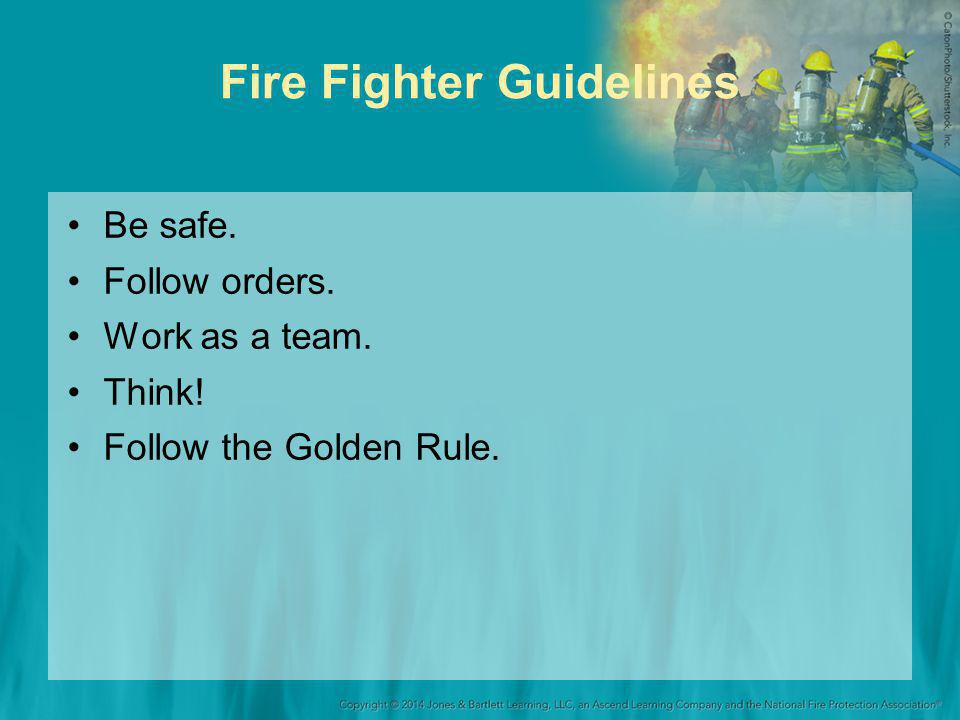 Fire Fighter Guidelines