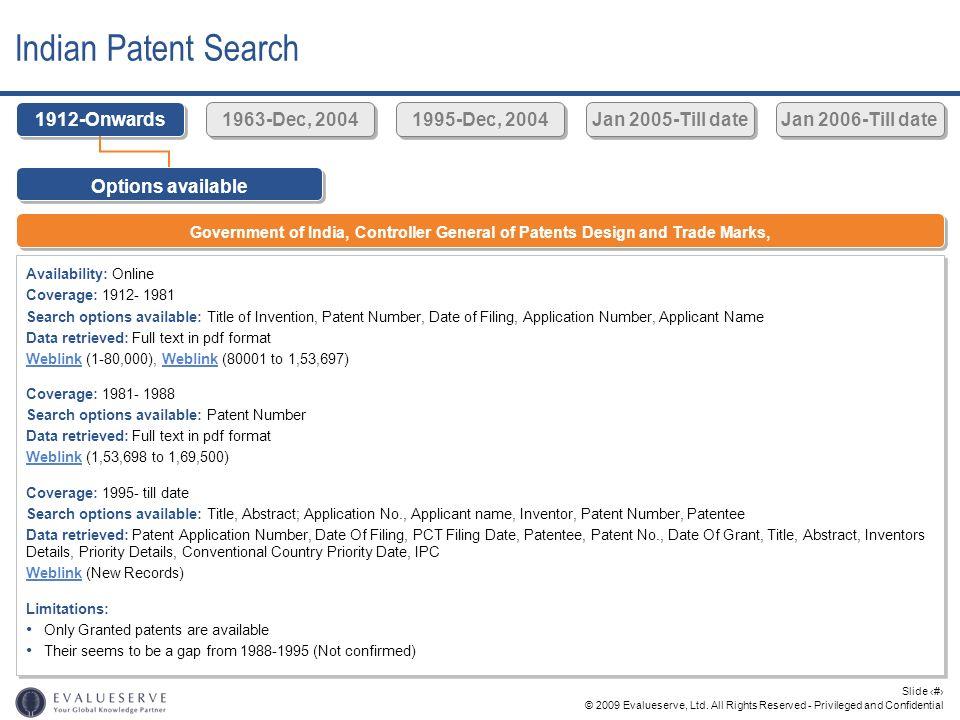 Indian Patent Search 1912-Onwards 1963-Dec, 2004 1995-Dec, 2004
