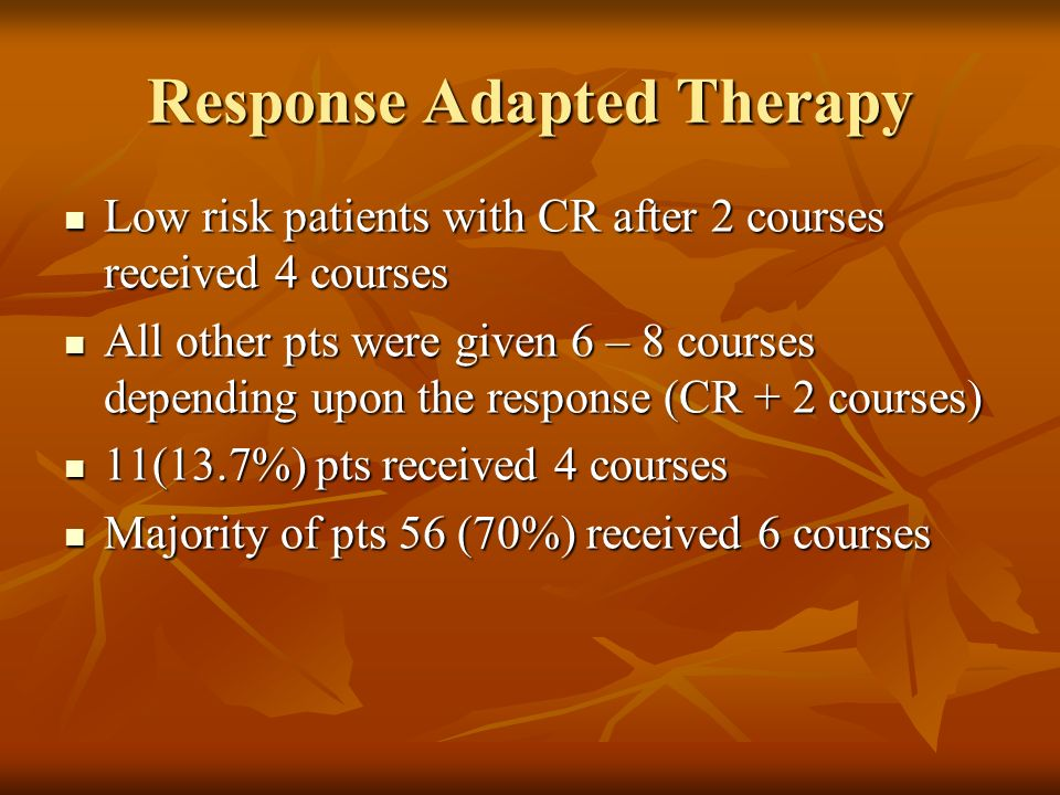 Response Adapted Therapy