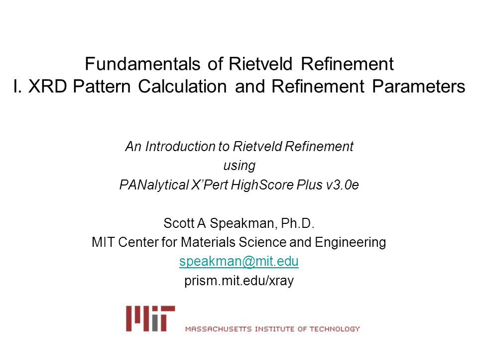 Fundamentals of Rietveld Refinement I